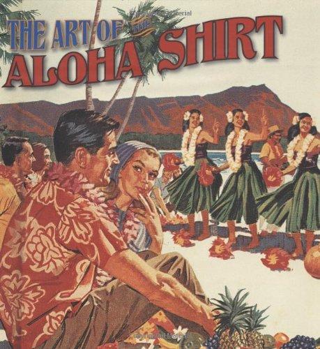 Download The Art of the Aloha Shirt PDF