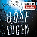 Böse Lügen Hörbuch von Sharon Bolton Gesprochen von: Cathrin Bürger