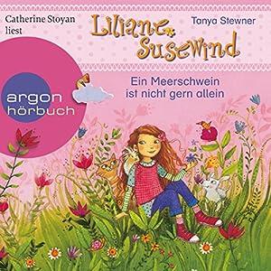 Ein Meerschwein ist nicht gern allein (Liliane Susewind 13) Hörbuch