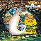 Rip Van Winkle Audiobook by Rick Meyerowitz - adaptor, Washington Irving Narrated by Anjelica Huston