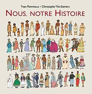 """Afficher """"Nous, notre histoire"""""""