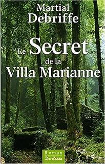 Le secret de la villa Marianne, Debriffe, Martial