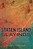 Staten Island Slayings:: Murderers & Mysteries of the Forgotten Borough (Murder & Mayhem)