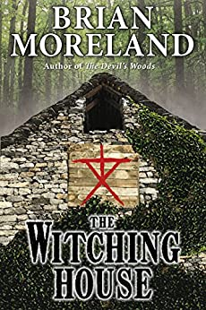 The Witching House: A Horror Novella by [Moreland, Brian]