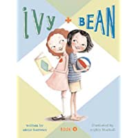 Ivy & Bean ? Book 1 (Ivy and Bean Books, Books for Elementary School) (Volume 1)
