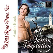 Tartan Temptation: Real Men Wear Kilts Audiobook by Kayden Claremont Narrated by Felicity Davenport