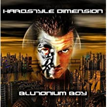 Hardstyle Dimension by BLUTONIUM BOY (2008-01-25?