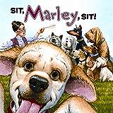 Marley: Sit, Marley, Sit!