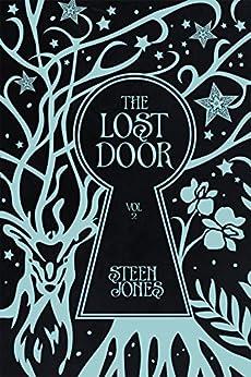 The Lost Door (The Door Keeper Trilogy Book 2) by [Jones, Steen]