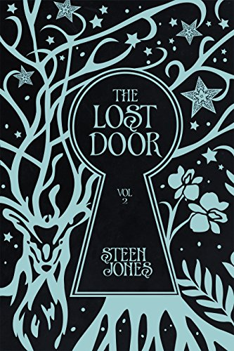 The Lost Door (The Door Keeper Trilogy Book 2) by [Jones Steen & Amazon.com: The Lost Door (The Door Keeper Trilogy Book 2) eBook ...