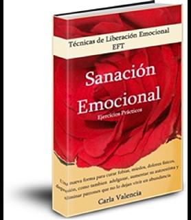 Técnicas de Liberación Emocional EFT : Sanación Emocional (Tapping fobias, miedos, dolores físicos