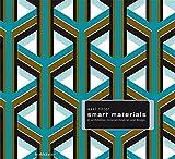 Smart Materials in Architektur, Innenarchitektur und Design (German Edition)