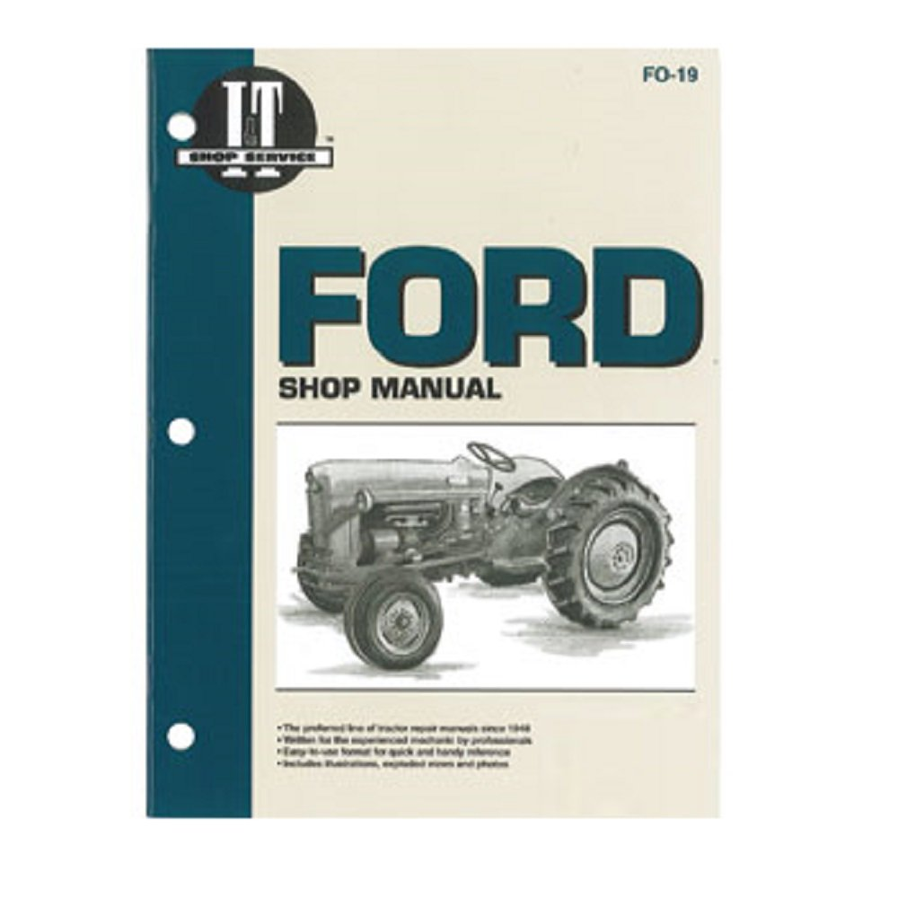 FO19 New Ford / New Holland Tractor Shop Manual NAA (JUBILEE) SMFO19:  Amazon.com: Industrial & Scientific