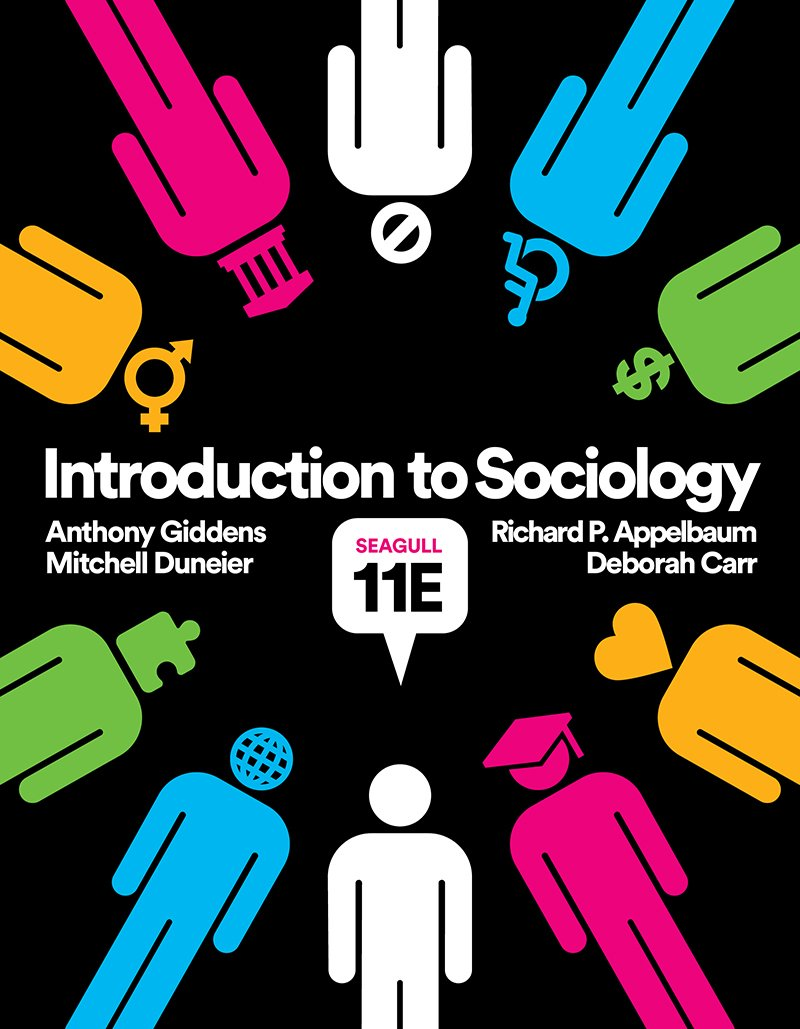 Introduction to Sociology (Seagull Eleventh Edition) by W. W. Norton & Company