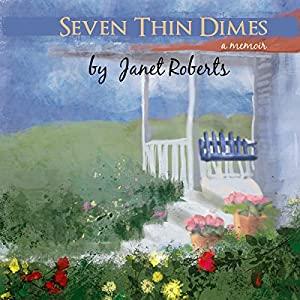 Seven Thin Dimes Audiobook