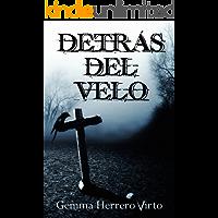 Detrás del velo (Spanish Edition)