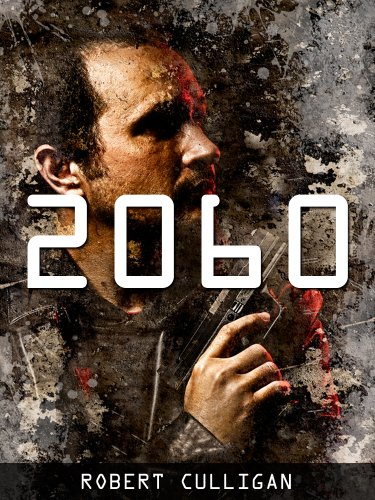 2060: The Peacekeeper (A Dystopian Thriller) by [Culligan, Robert]