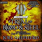 Tracato: A Trial of Blood and Steel, Book 3 | Joel Shepherd