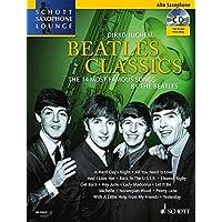 Beatles Classics. Ausgabe mit CD: The 14 Most