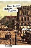 Stadt des Flaneurs: Berliner Orte