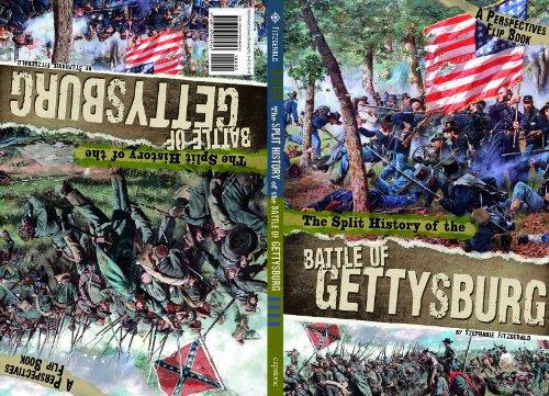 The Split History Of The Battle Of Gettysburg: A Perspectives Flip Book (Perspectives Flip Books)