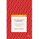 The Language of Economics: Socially Constructed Vocabularies and Assumptions