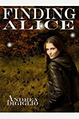 Finding Alice (Alice Clark Series Book 1) Kindle Edition