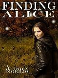 Finding Alice (Alice Clark Series Book 1)