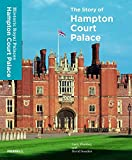 img - for The Story of Hampton Court Palace book / textbook / text book