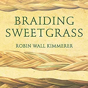Braiding Sweetgrass Audiobook