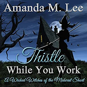Thistle While You Work Audiobook