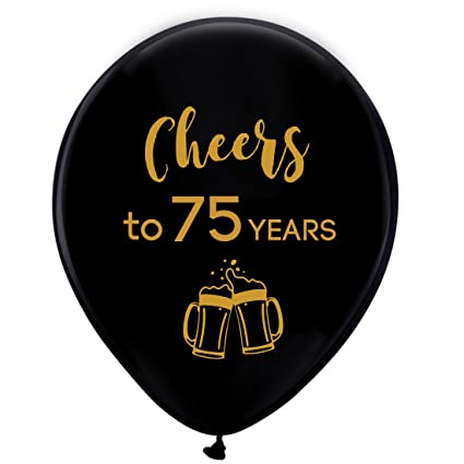 Image Unavailable Not Available For Color Black Cheers To 75 Years Latex Balloons 12inch 16pcs 75th Birthday Decorations Party