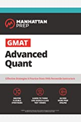 GMAT Advanced Quant: 250+ Practice Problems & Online Resources (Manhattan Prep GMAT Strategy Guides) Kindle Edition
