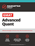 GMAT Advanced Quant: 250+ Practice Problems & Online Resources (Manhattan Prep GMAT Strategy Guides)