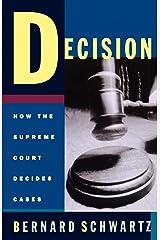 Decision: How the Supreme Court Decides Cases (Oxford Paperbacks) Paperback