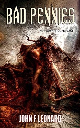 Book: Bad Pennies - A Supernatural Horror Novel (The Scaeth Mythos Book 1) by John F Leonard