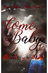 Come Baby (The Erotic Authors' Revue Book 3) Kindle Edition