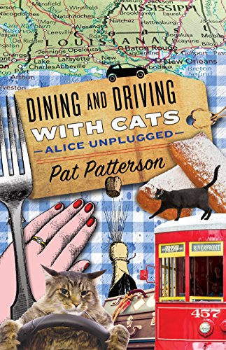 Dining And Driving With Cats Alice Unplugged