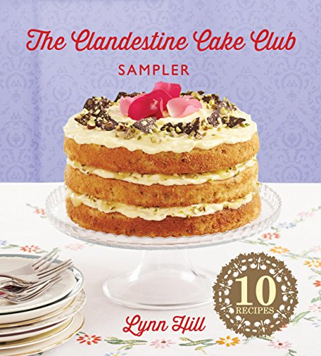 (The Clandestine Cake Club Cookbook)