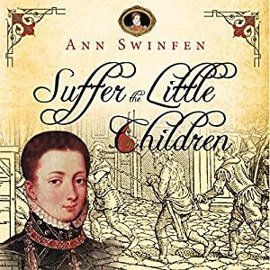 Suffer the Little Children: The Chronicles of Christoval Alvarez, Volume 5 Audiobook