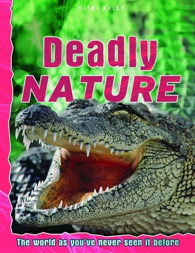 Read Online Deadly Nature (Discovery Explore Your World) pdf epub