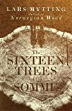 img - for The Sixteen Trees of the Somme book / textbook / text book