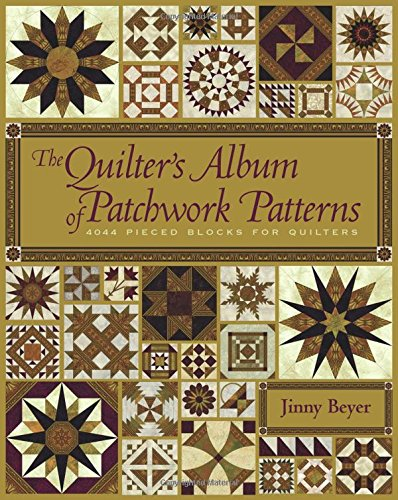 The Quilter's Album of Patchwork Patterns: 4050 Pieced Block