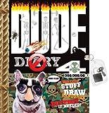 DUDE Diary 4