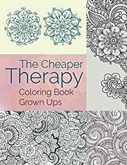 Cheaper Therapy Coloring Grown Adults ebook