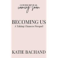 Becoming Us: Foreign affairs, unforgettable friendships, and a coming of age romance for four women who are learning how…