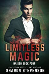 Limitless Magic (Raised Book 4) Kindle Edition