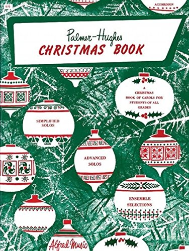 Christmas Accordion - Palmer-Hughes Accordion Course Christmas Book: A Christmas Book of Carols for Students of All Grades