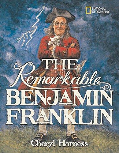 The Remarkable Benjamin Franklin -