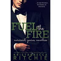 Fuel the Fire: The Calloway Sisters, Book 3